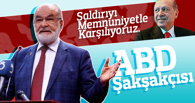 Karamollaoğlu'dan Erdoğan yorumu; ABD Şakşakçısı