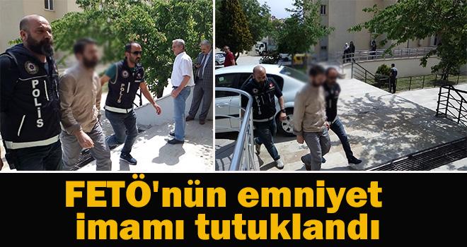 Karaman'da FETÖ'nün emniyet imamı tutuklandı