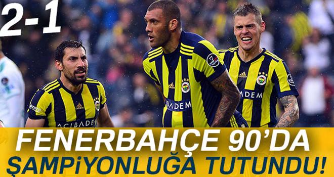 Fenerbahçe 2-1 Bursaspor Maçı
