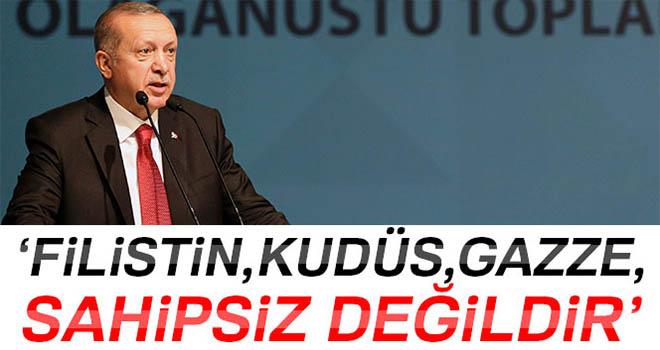 Cumhurbaşkanı Erdoğan: 'Filistin, Kudüs, Gazze sahipsiz değildir'