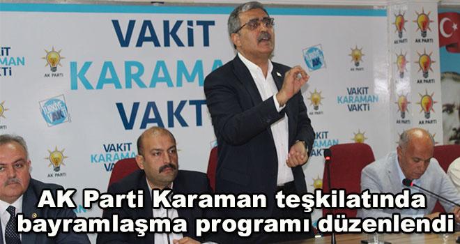 AK Parti Karaman teşkilatında bayramlaşma programı düzenlendi