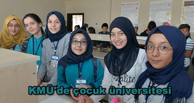 KMÜ'de çocuk üniversitesi