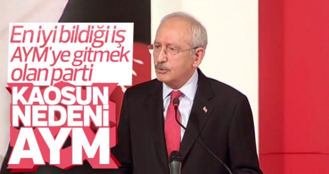 CHP lideri Kemal Kılıçdaroğlu AYM'yi eleştirdi