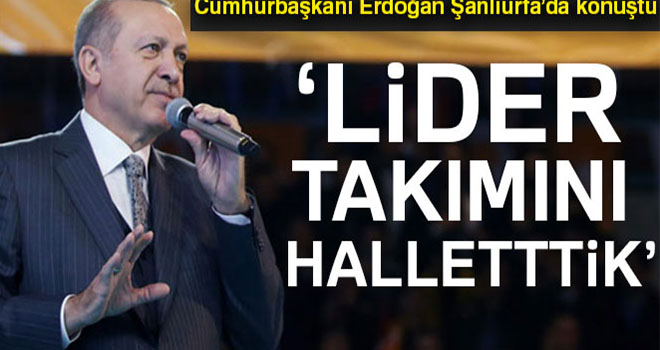 Cumhurbaşkanı Erdoğan: 'Kandil'deki lider takımını hallettik'