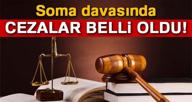 Soma davasında cezalar belli oldu